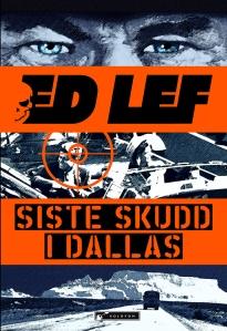 """""""Siste skudd i Dallas"""" - forside"""
